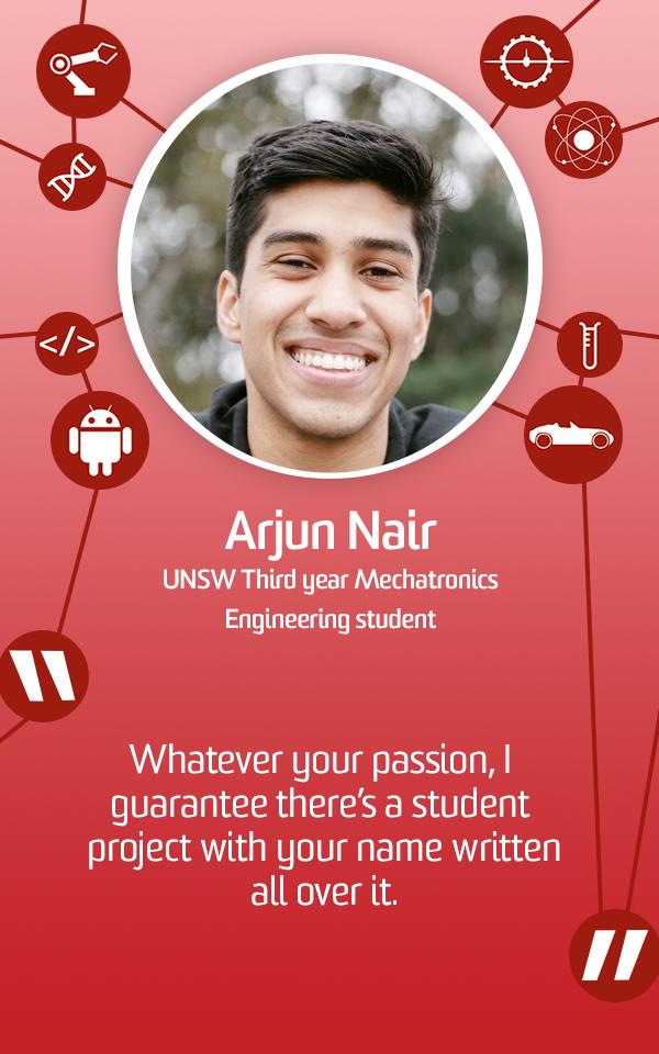 Arjun Nair - Third Year Mechatronics student