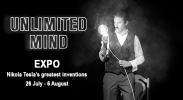 Unlimited Mind - Nikola Tesla's greatest inventions expo image